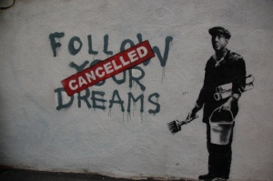 follow_your_dreams_cancelled