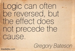Quotation-Gregory-Bateson-logic-Meetville-Quotes-45786