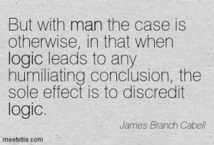 Quotation-James-Branch-Cabell-logic-humor-man-cynicism-Meetville-Quotes-170189