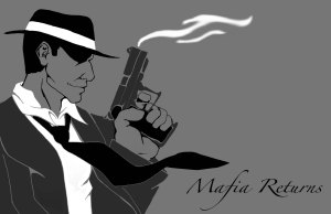 Mafia_Returns_by_Elicadragon